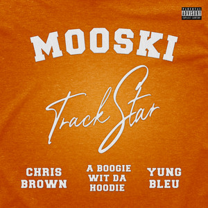 Track Star (feat. Chris Brown, A Boogie wit da Hoodie & Yung Bleu)