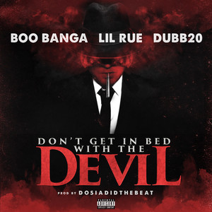 Don't Get in Bed with the Devil