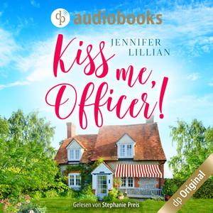 Kiss me, Officer! (Ungekürzt) Audiobook