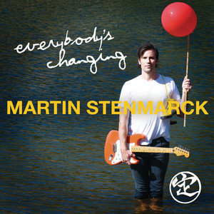 Everybody's Changing by Martin Stenmarck