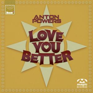 Love You Better (Remixes)