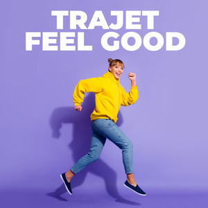 Trajet Feel Good