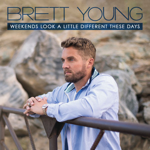 Brett Young - Weekends Look A Little Different These Days Mp3 Download