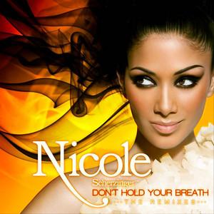 Don't Hold Your Breath - Dave Aude Remix (Main) by Nicole Scherzinger, Dave Audé