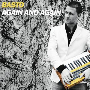 Basto - Again and again
