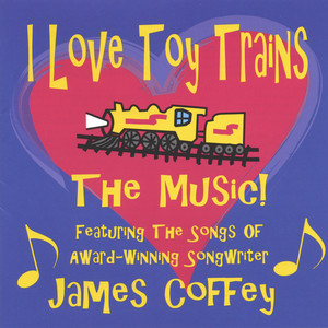 I Love Toy Trains – The Music