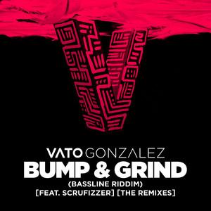 Bump & Grind (Bassline Riddim) [feat. Scrufizzer] [The Remixes]