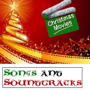 Christmas Movies Songs & Soundtracks album