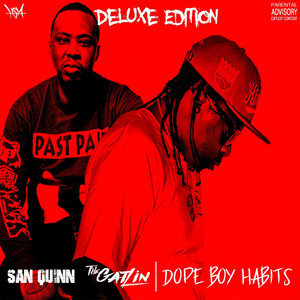 Dope Boy Habits (Deluxe Edition)