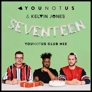 Seventeen (YouNotUs Club Mix)