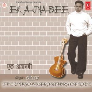 Ek Ajnabee by Shiv