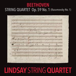 """Beethoven: String Quartet in F Major, Op. 59 No. 1 """"Rasumovsky"""" (Lindsay String Quartet: The Complete Beethoven String Quartets Vol. 4)"""