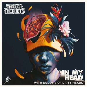In My Head (with Duddy B of Dirty Heads)