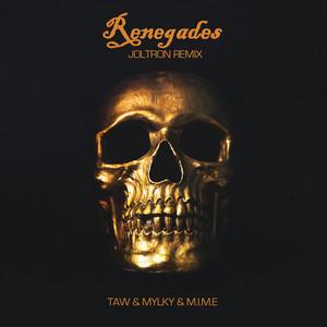 Renegades (Joltron Remix)