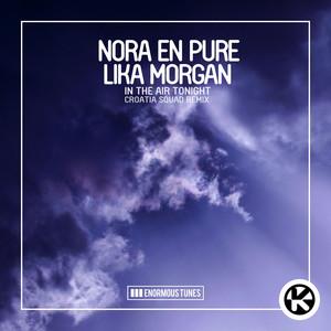 In the Air Tonight (Croatia Squad Remixes)