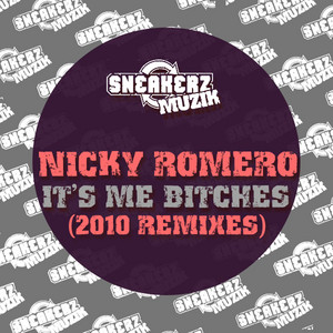 Nicky It's Me Bitches (2010 Remixes)