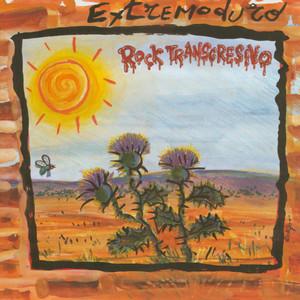 Rock Transgresivo - Extremoduro
