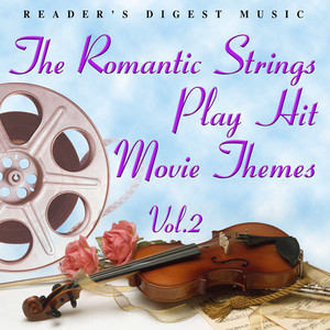 Reader's Digest Music: The Romantic Strings Play Hit Movie Themes, Vol. 2 album