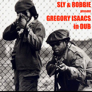 Sly & Robbie Present: Gregory Isaacs in Dub album