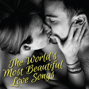 The World's Most Beautiful Love Songs album