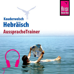 Reise Know-How Kauderwelsch AusspracheTrainer Hebräisch Audiobook