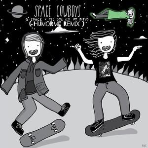 Space Cowboys (HUMORME Remix)
