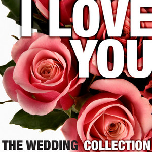 I Love You - The Wedding Collection album