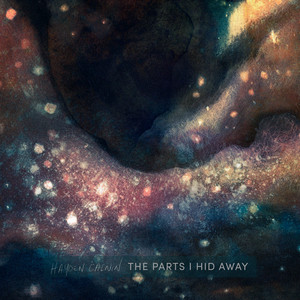 The Parts I Hid Away