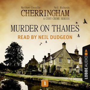 Murder on Thames - Cherringham - A Cosy Crime Series: Mystery Short 1 (Unabridged) Audiobook