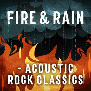 Fire & Rain - Acoustic Rock Classics