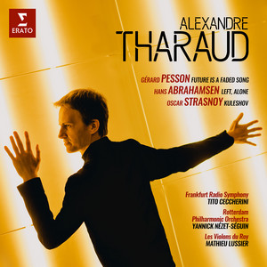 Abrahamsen: Left, alone: III. Presto fluente by Hans Abrahamsen, Alexandre Tharaud, Yannick Nézet-Séguin, Rotterdam Philharmonic Orchestra
