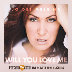 Will You Love Me (Live from Blackbird)