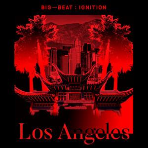 Big Beat Ignition: Los Angeles album