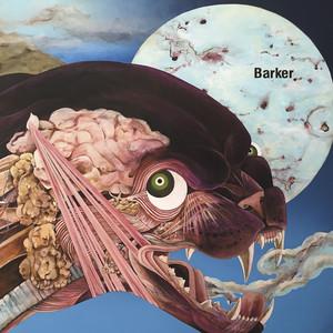 Barker - Look How Hard I've Tried
