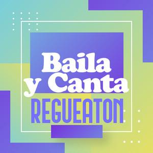 Baila y Canta Regueaton
