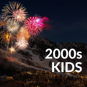 2000's Kids