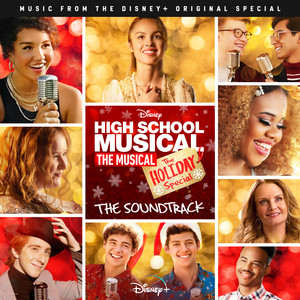 High School Musical: The Musical: The Holiday Special (Original Soundtrack) album
