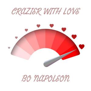 Crazier With Love