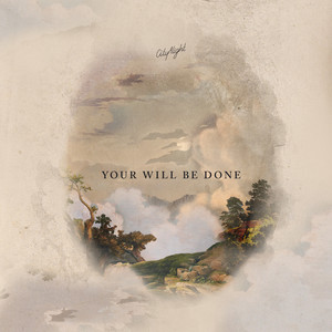 Your Will Be Done - (Acoustic Release)