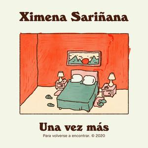 Una Vez Más - Ximena Sariñana