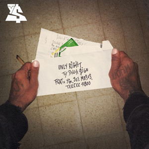 Only Right (feat. YG, Joe Moses & TeeCee4800)