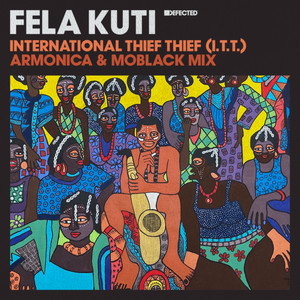 Fela Kuti - International Thief Thief (I.T.T.)