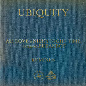 Ubiquity (Eric Duncan Remix) by Ali Love, Nicky Night Time, Breakbot, Eric Duncan