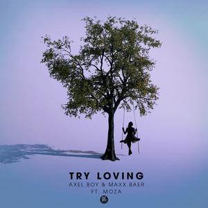 Try Loving