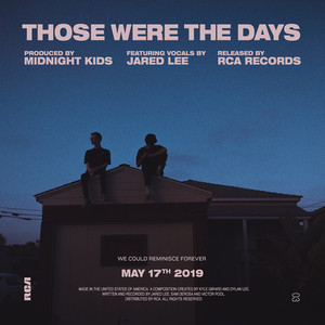 Those Were The Days (feat. Jared Lee)