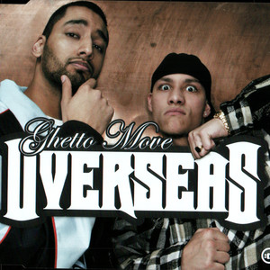 Overseas - Ghetto move