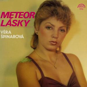 Věra Špinarová - Meteor Lásky (Bonus Track Version)