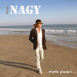 Peter Nagy - More Piesní (Hity A Srdcovky)