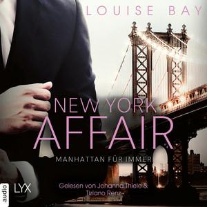 Manhattan für immer - New York Affair 3 (Ungekürzt)