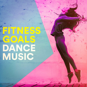 Fitness Goals Dance Music album